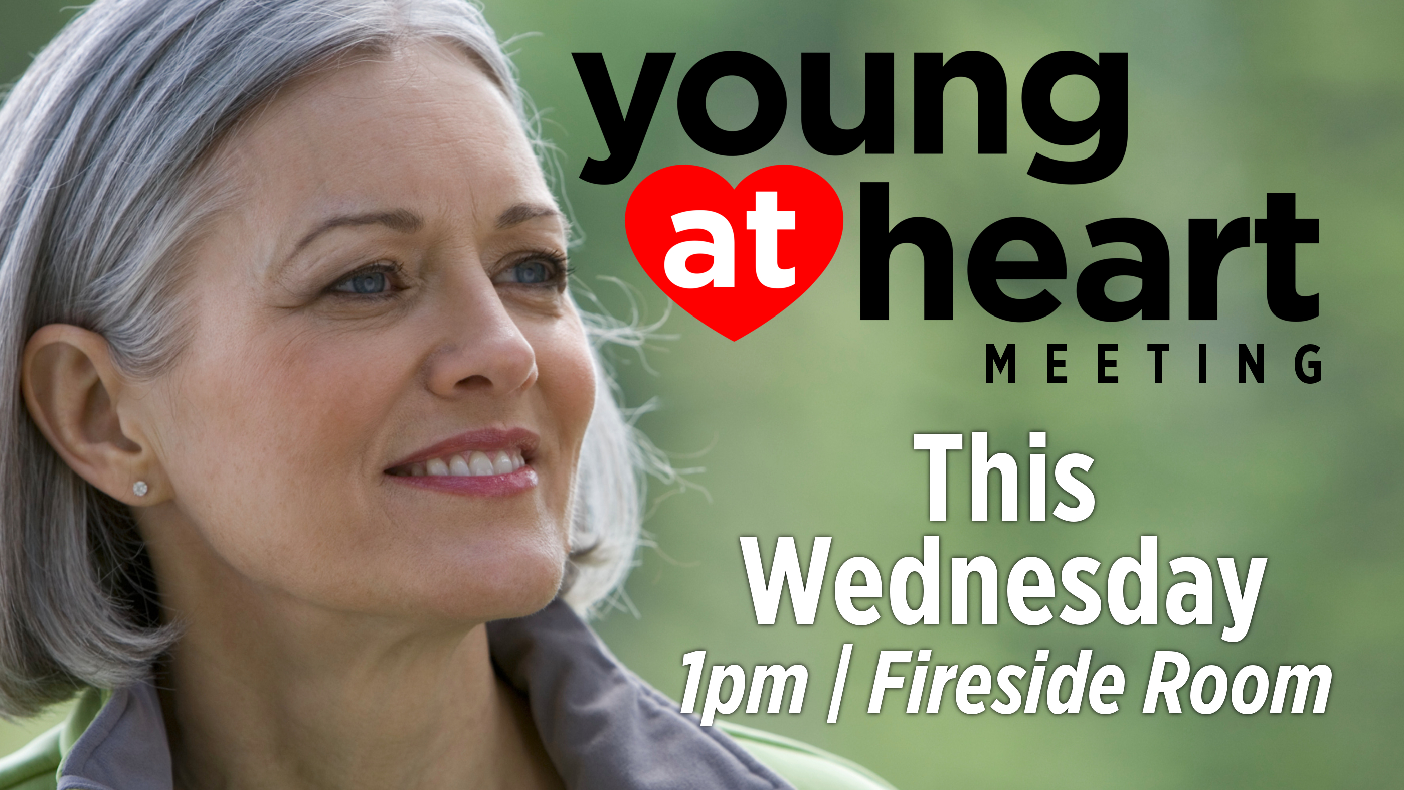 Young at Heart Meeting (This WED)